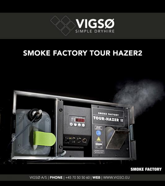 Smoke factory Tourhazer